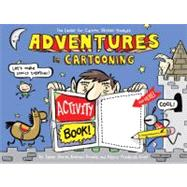 Adventures in Cartooning Activity Book by Sturm, James; Arnold, Andrew; Frederick-Frost, Alexis, 9781596435988