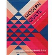 Modern Quilts Designs of the New Century by Unknown, 9781617455988