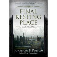 Final Resting Place by Putnam, Jonathan F., 9781683315988