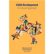 Child Development A Cultural Approach Plus NEW MyPsychLab -- Access Card Package by Arnett, Jeffrey J.; Maynard, Ashley, 9780134495989