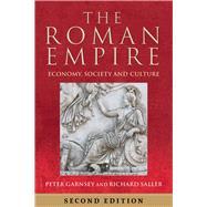 The Roman Empire by Garnsey, Peter; Saller, Richard; Elsner, Jas (CON); Goodman, Martin (CON); Gordon, Richard (CON), 9780520285989