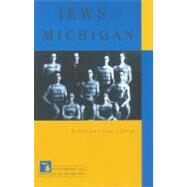 Jews in Michigan by Cantor, Judith Levin, 9780870135989