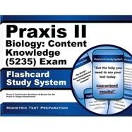 Praxis II Biology Content Knowledge (0235) Exam Flashcard Study System : Praxis II Test Practice Questions and Review for the Praxis II: Subject Assessments by Praxis II Exam Secrets, 9781610725989