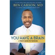 You Have a Brain by Carson, Ben, M.d.; Lewis, Gregg (CON); Lewis, Deborah Shaw (CON), 9780310745990