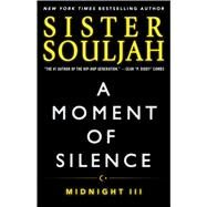 A Moment of Silence Midnight III by Souljah, Sister, 9781476765990