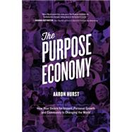 The Purpose Economy by Hurst, Aaron, 9781943425990