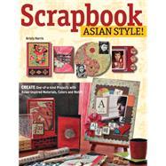 Scrapbook Asian Style! by Harris, Kristy, 9780804845991