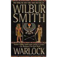 Warlock A Novel of Ancient Egypt by Smith, Wilbur, 9780312945992