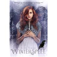 Winterspell by Legrand, Claire, 9781442465992