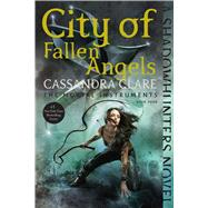 City of Fallen Angels by Clare, Cassandra, 9781481455992