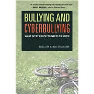 Bullying and Cyberbullying by Englander, Elizabeth Kandel, 9781612505992