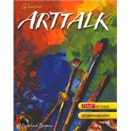 ArtTalk, Student Edition by Unknown, 9780078305993