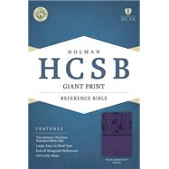 HCSB Giant Print Reference Bible, Purple LeatherTouch Indexed by Holman Bible Staff, 9781433615993