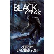 Black Creek by Lamberson, Gregory, 9781605425993