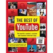 The Best of YouTube The World's Coolest, Craziest and Funniest Internet Clips by Besley, Adrian, 9781780975993