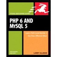 PHP 6 and MySQL 5 for Dynamic Web Sites Visual QuickPro Guide by Ullman, Larry, 9780321525994