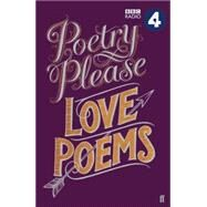 Poetry Please: Love Poems by Unknown, 9780571315994