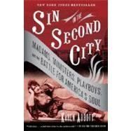 Sin in the Second City by ABBOTT, KAREN, 9780812975994