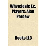 Whyteleafe F C Players : Alan Pardew by , 9781156265994