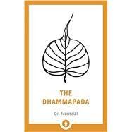 The Dhammapada by FRONSDAL, GIL, 9781611805994
