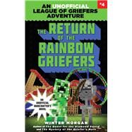 The Return of the Rainbow Griefers by Morgan, Winter, 9781634505994