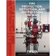 Fire Protection, Detection, and Suppression Systems by IFSTA, 9780879395995