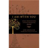 I Am With You by Spangler, Ann, 9781414335995
