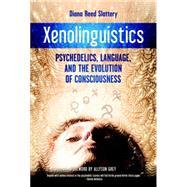 Xenolinguistics by SLATTERY, DIANAGREY, ALLYSON, 9781583945995
