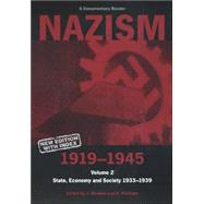Nazism 1919-1945 Volume 2 State, Economy and Society 1933-39: A Documentary Reader by Noakes, Jeremy; Pridham, G., 9780859895996