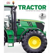 Tractor: The Definitive Visual History: Includes 2 Exclusive Prints by DK Publishing, 9781465435996