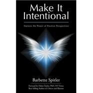 Make It Intentional by Spitler, Barbette, 9781504345996