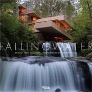 Fallingwater by Waggoner, Lynda; Little, Christopher; Darke, Rick; Delong, David G.; Gunther, Justin, 9780847835997