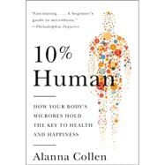 10% Human by Collen, Alanna, 9780062345998
