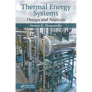 Thermal Energy Systems: Design and Analysis by Penoncello; Steven G., 9781482245998