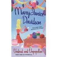 Undead and Unpopular by Davidson, MaryJanice, 9780425215999