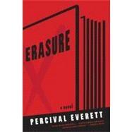 Erasure A Novel by Everett, Percival, 9781555975999