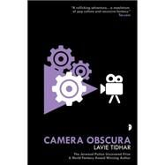 Camera Obscura by Tidhar, Lavie, 9780857666000