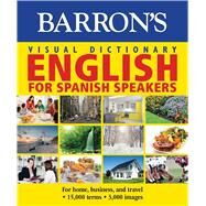 Barron's Visual Dictionary- English for Spanish Speakers by PONS Editorial Team, 9781438006000