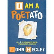 I Am a Poetato by Quarto Generic, 9781847806000