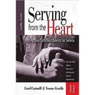 Serving from the Heart by Cartmill, Carol; Gentile, Yvonne, 9781426736001