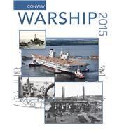 Warship 2015 by Jordan, John, 9781591146001