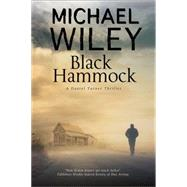 Black Hammock by Wiley, Michael, 9780727886002