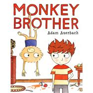 Monkey Brother by Auerbach, Adam, 9781627796002