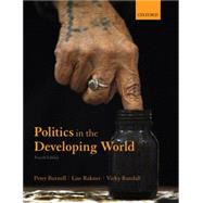 Politics in the Developing World by Burnell, Peter; Randall, Vicky; Rakner, Lise, 9780199666003