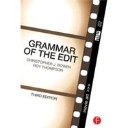 Grammar of the Edit by Bowen; Christopher J., 9780240526003