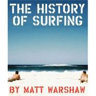The History of Surfing by Warshaw, 9780811856003