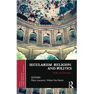 Secularism, Religion, and Politics: India and Europe by Losonczi; Peter, 9781138796003