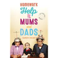 Homework Help for Mums and Dads by Dolby, Karen, 9781782436003