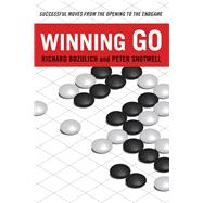 Winning Go by Bozulich, Richard; Shotwell, Peter, 9780804846004