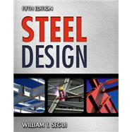 Steel Design by Segui, William T., 9781111576004